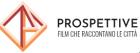 Prospettive - Cineperiferie
