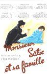 Monsieur Satie et sa famille