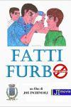 Fatti furbo - (Be smart)