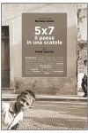 5x7 - il paese in una scatola