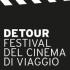 Detour. Festival del Cinema di Viaggio