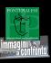 """Associazione socio culturale Ponti Pialesi - Concorso Nazionale Video """"Immagini a Confronto"""""""