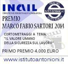 """Logo of PREMIO NAZIONALE  """"MARCO FABIO SARTORI 2014 """" III Edizione Concorso per cortometraggi sul tema del Lavoro Sicuro- 2014"""