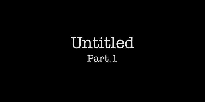 Untitled part.1